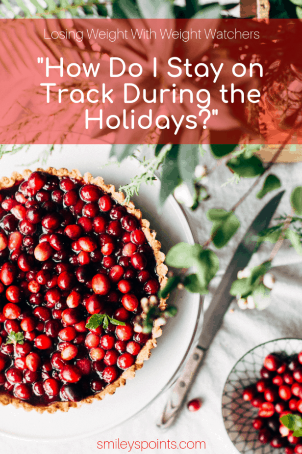 How to Stay on Track with Weight Watchers During the Holidays