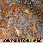 Low Point Chili Mac