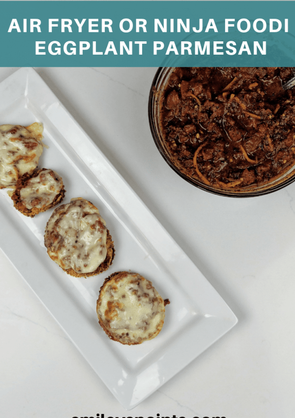 Air Fryer Or Ninja Foodi Eggplant Parmesan