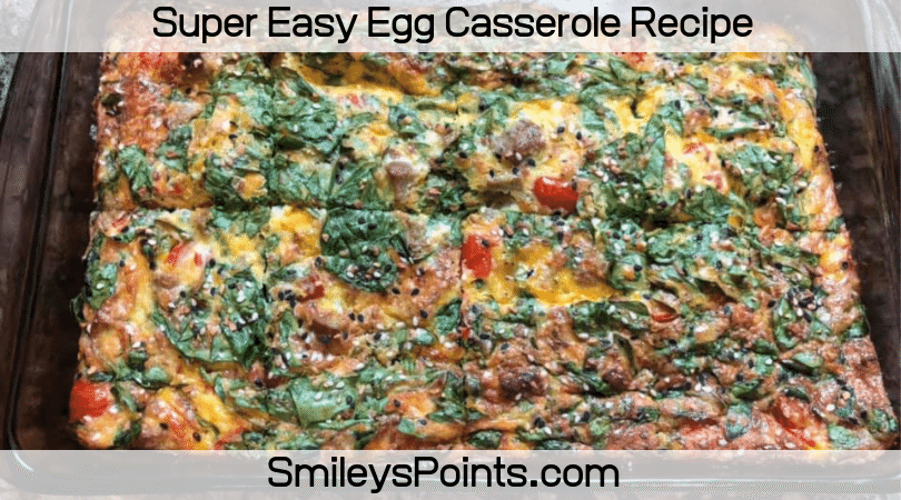 Super Easy Egg Casserole Recipe