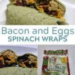 Bacon and Egg Spinach Wrap