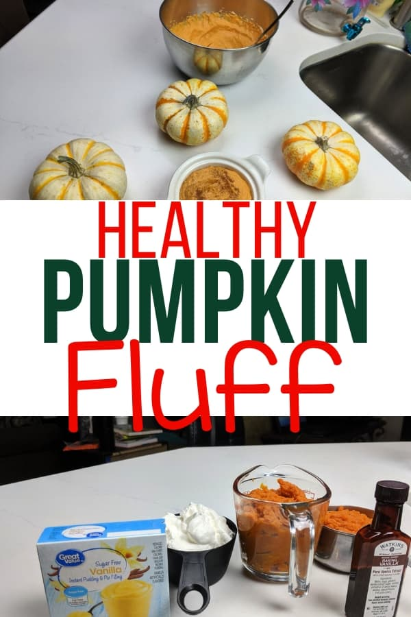 Healthy Pumpkin Fluff plus ingredients