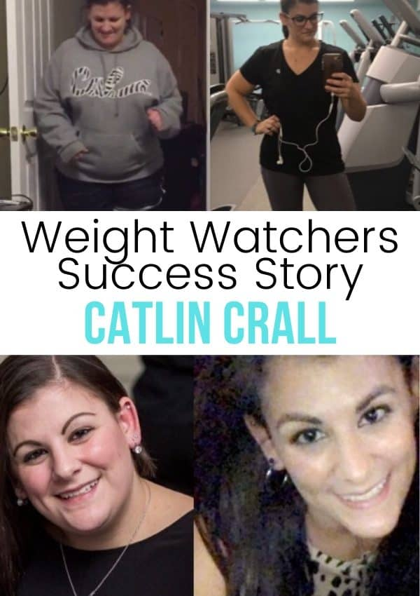 Catlin Crall Before and After Pictures with text Weight Watchers Success Story