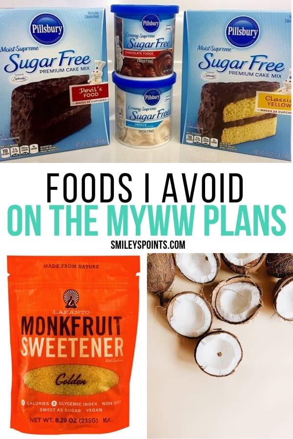 Foods I avoid on the myWW plans