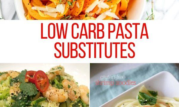 Low carb pasta substitutes