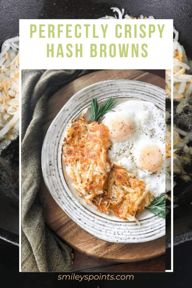 A background with hash browns. Title that says perfectly crispy hash browns. A plate with hash browns, sunny-side up eggs and a sprig of rosemary.
