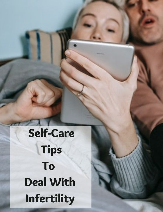 Deal with Infertility - Selfcare