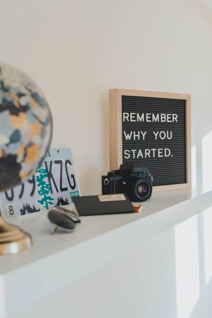 Quotes: Remember why you started